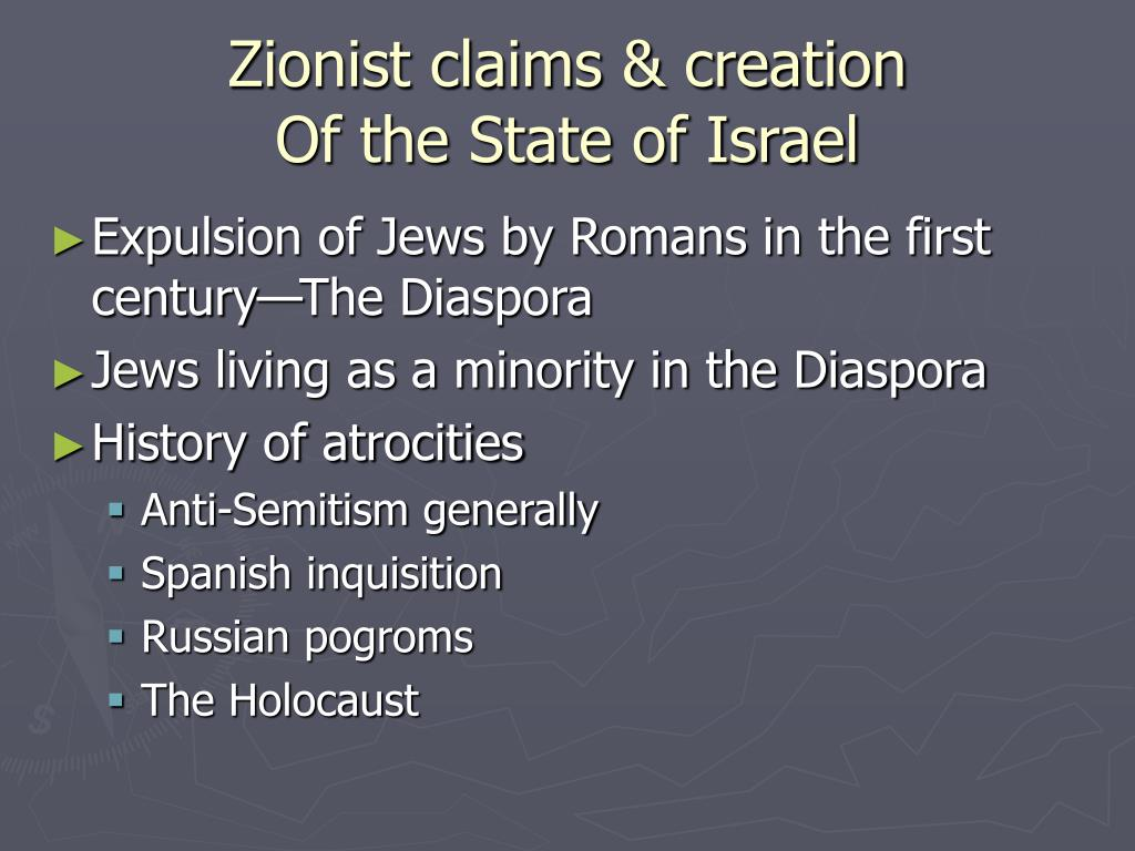 Zionist claims & creation