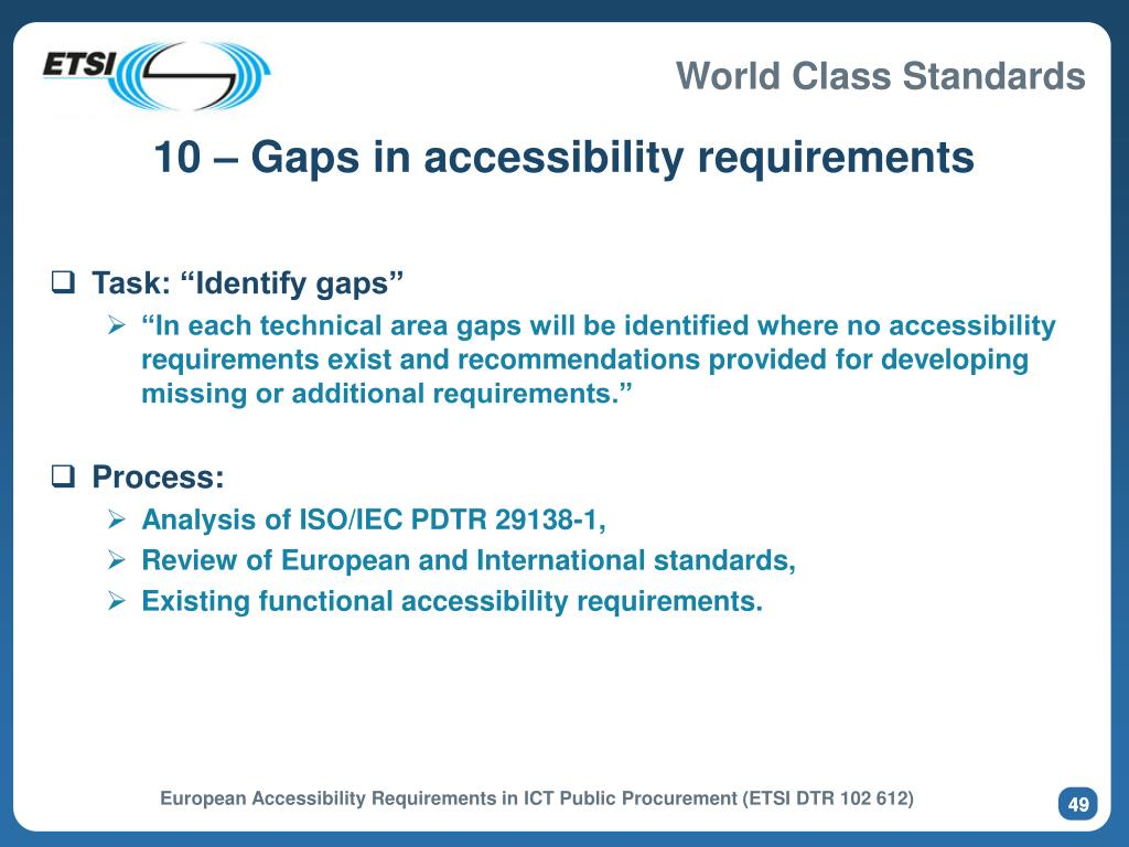10 – Gaps in accessibility requirements