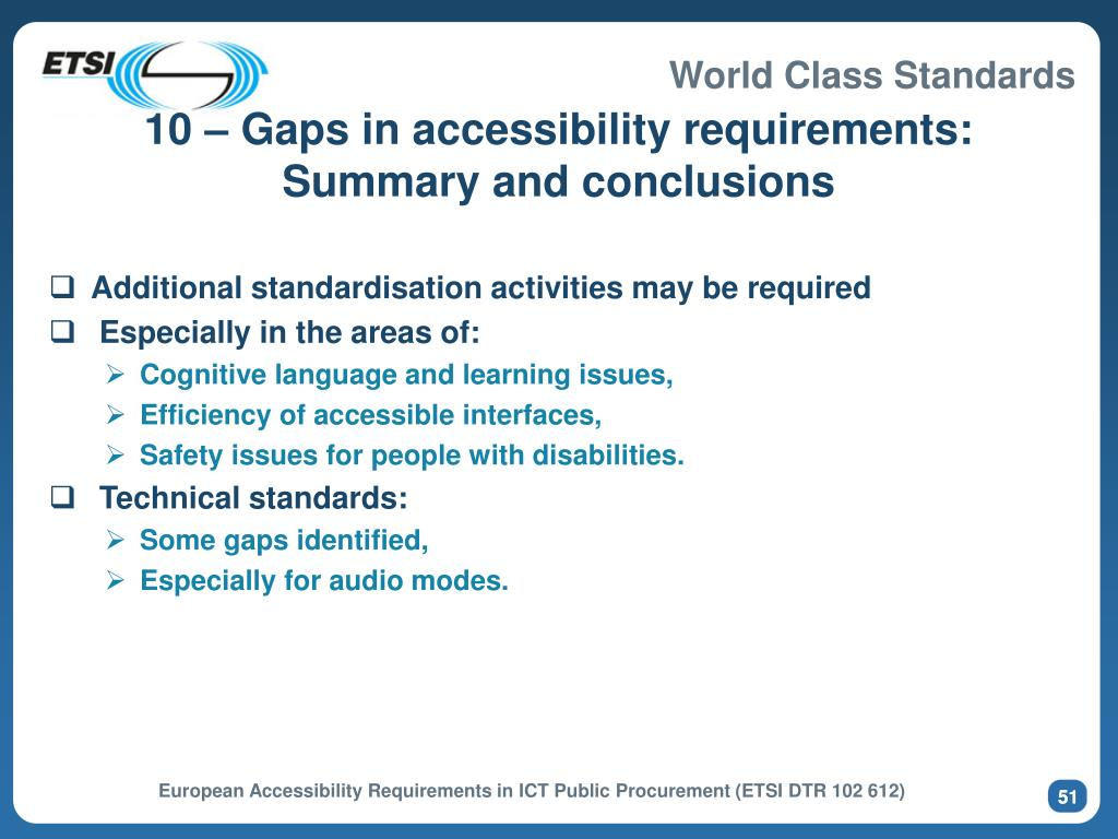 10 – Gaps in accessibility requirements: