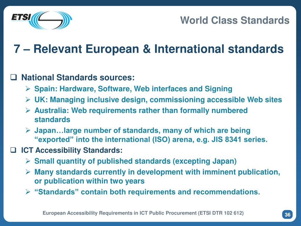 7 – Relevant European & International standards