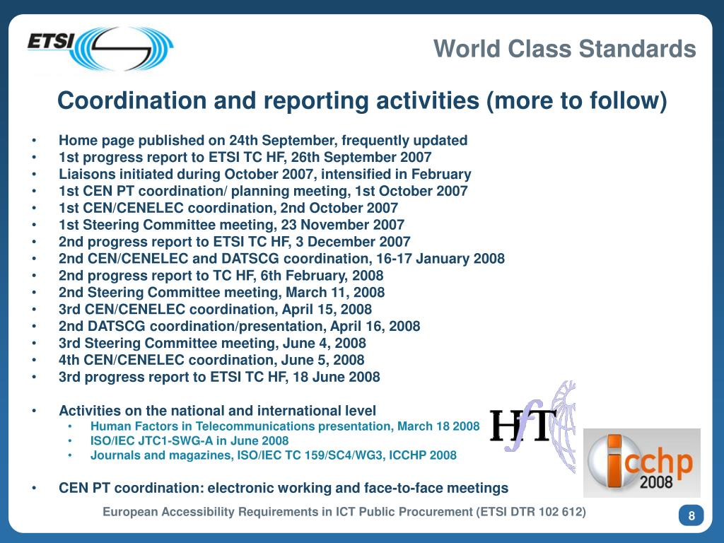 Coordination and reporting activities (more to follow)