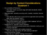 design by content considerations quadrant 1