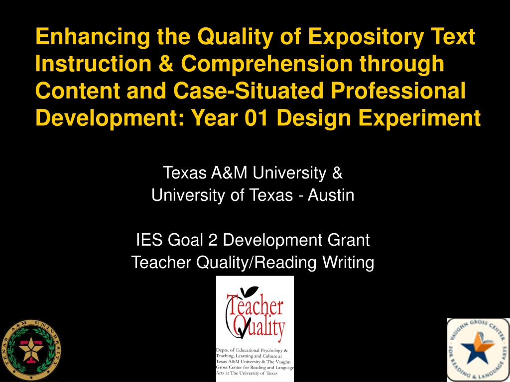 Enhancing the Quality of Expository Text Instruction & Comprehension through Content and Case-Situated Professional Development: Year 01 Design Experiment