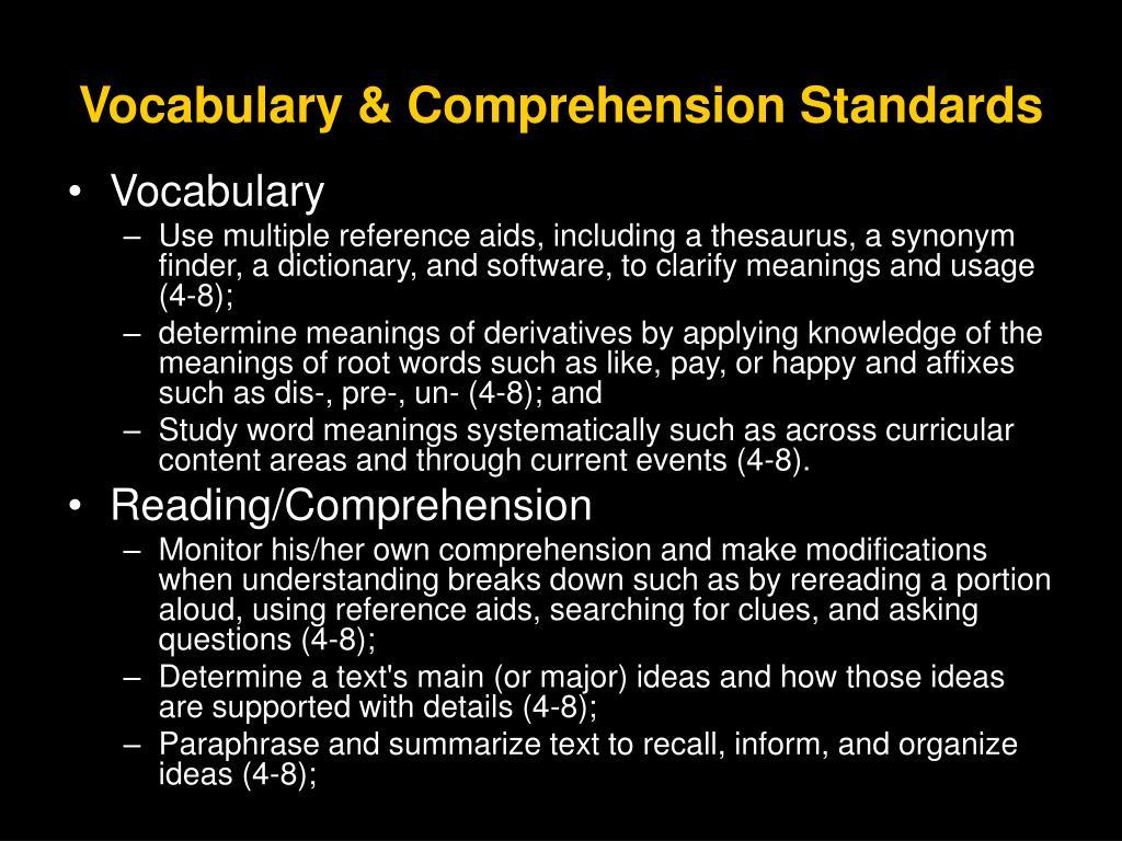 Vocabulary & Comprehension Standards