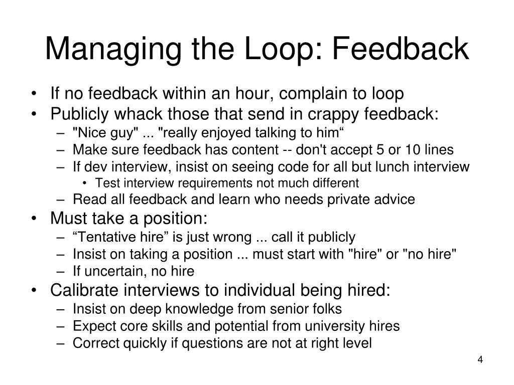 Managing the Loop: Feedback