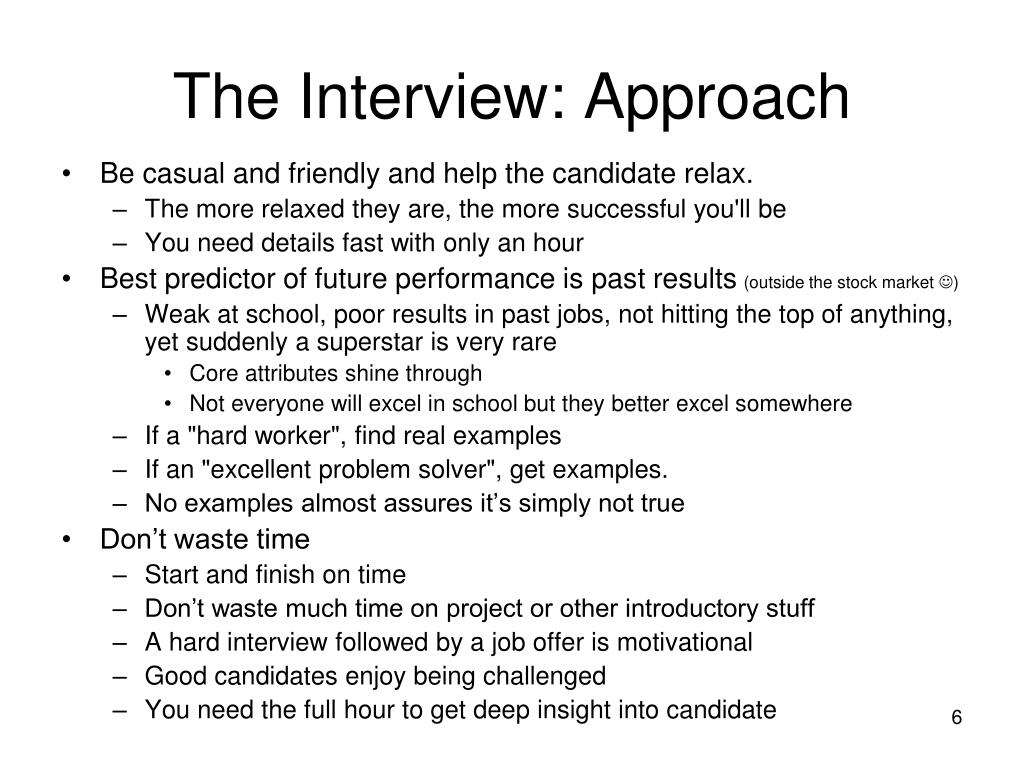 The Interview: Approach