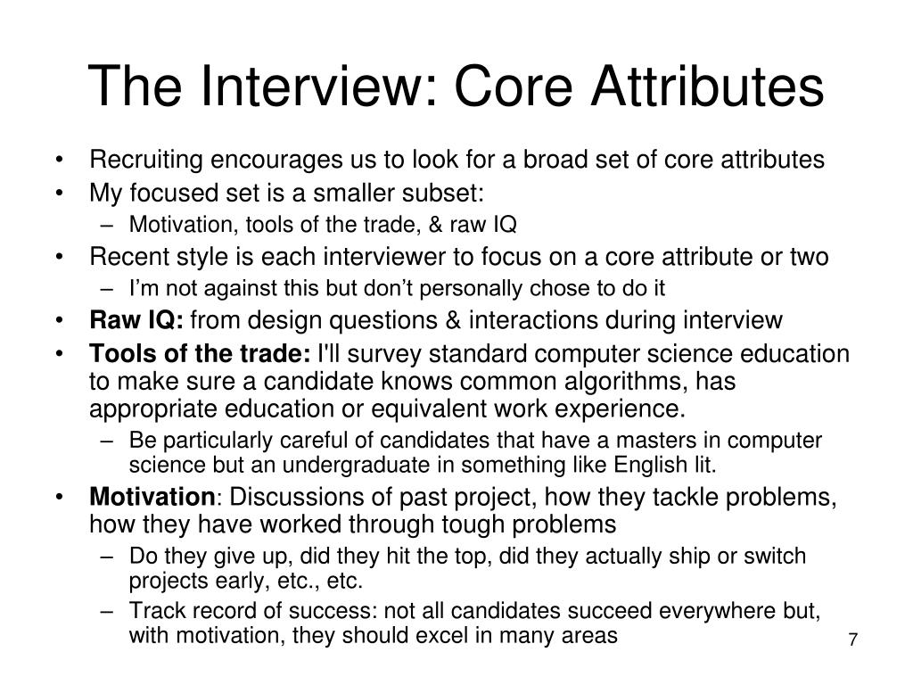 The Interview: Core Attributes