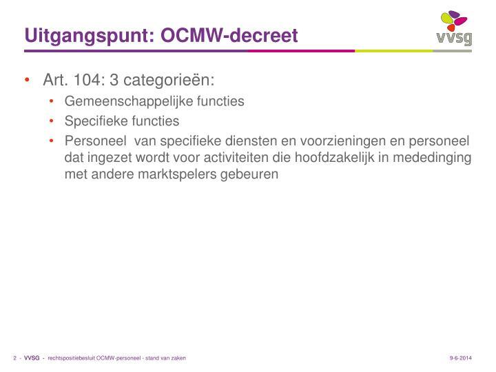 Uitgangspunt: OCMW-decreet