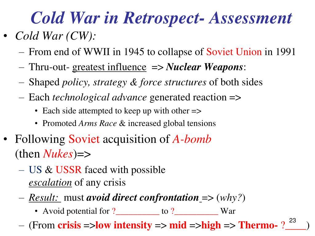 Cold War in Retrospect- Assessment