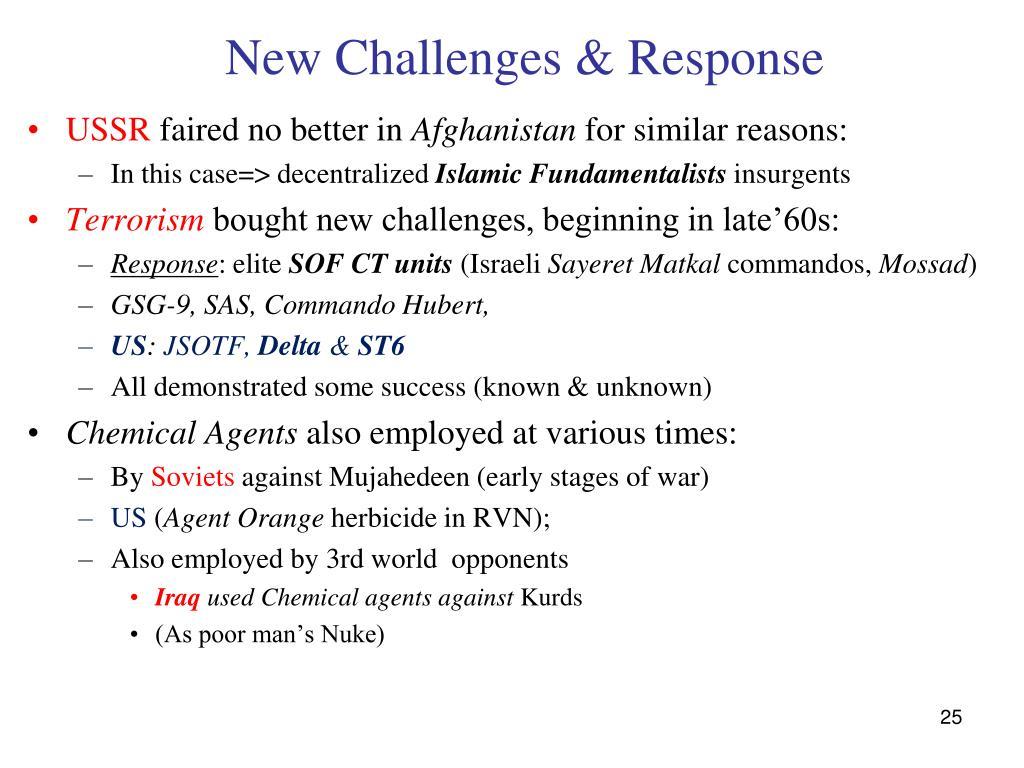 New Challenges & Response