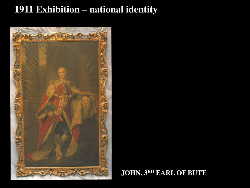 1911 Exhibition – national identity