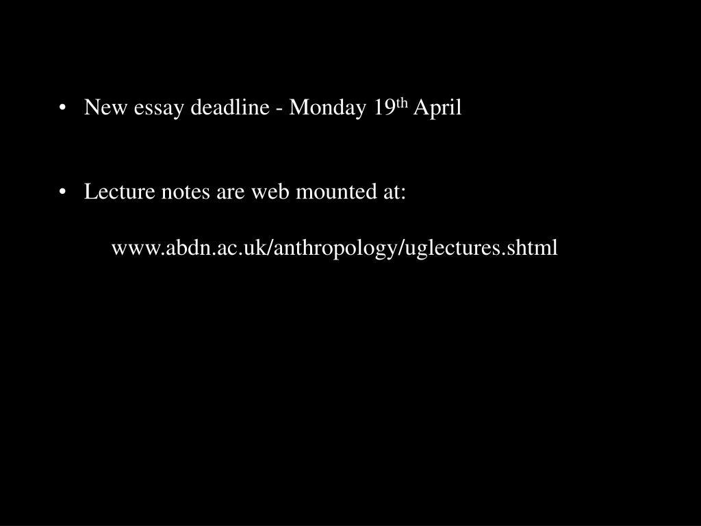New essay deadline - Monday 19