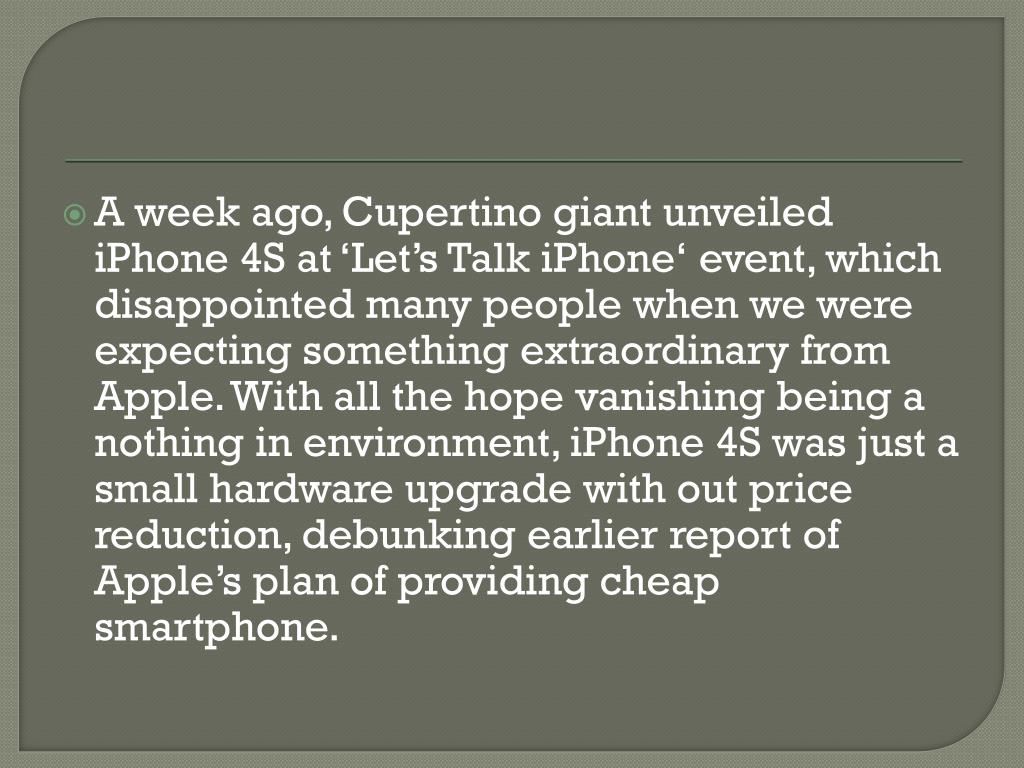 A week ago, Cupertino giant unveiled