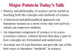 major points in today s talk