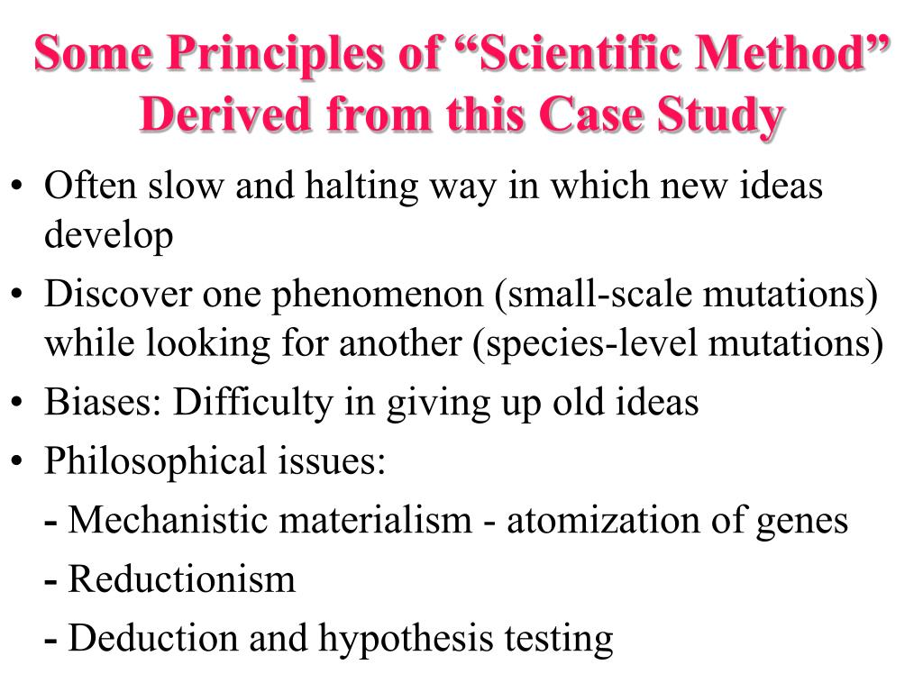 """Some Principles of """"Scientific Method"""" Derived from this Case Study"""