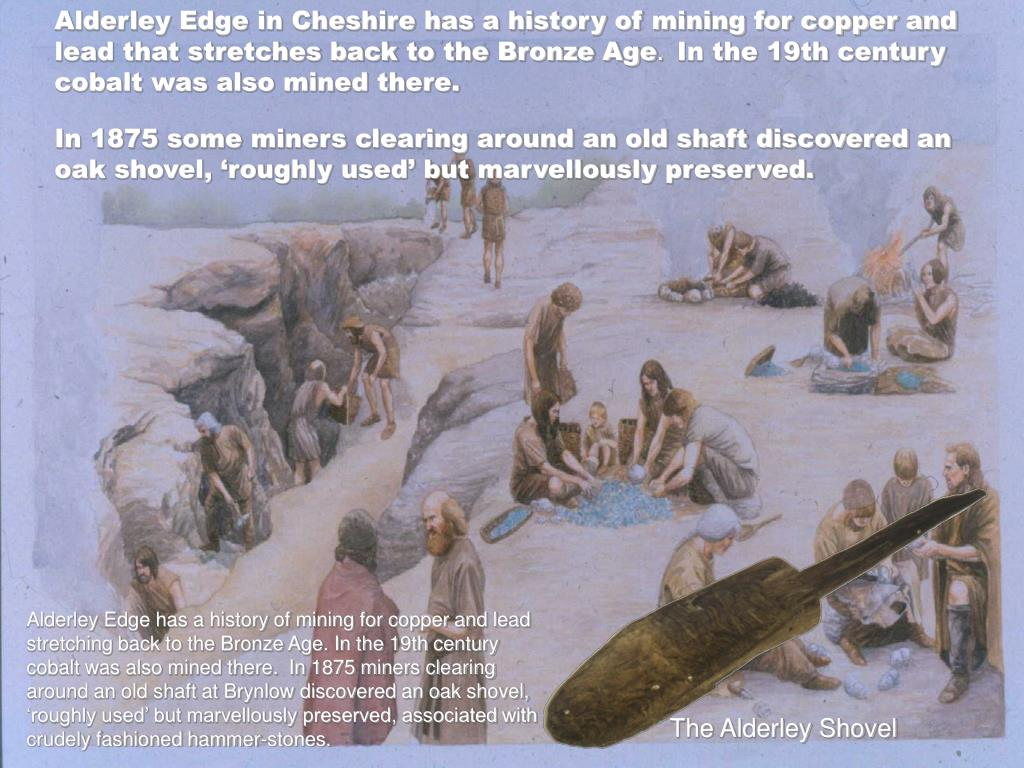 Alderley Edge in Cheshire has a history of mining for copper and lead that stretches back to the Bronze Age