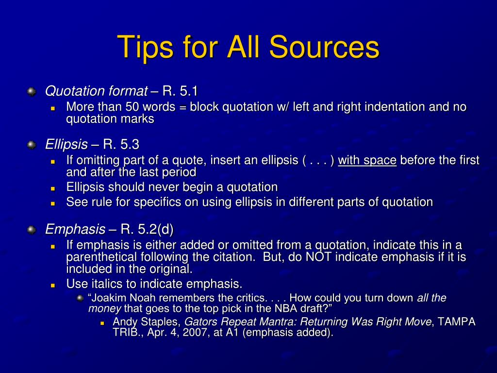 Tips for All Sources