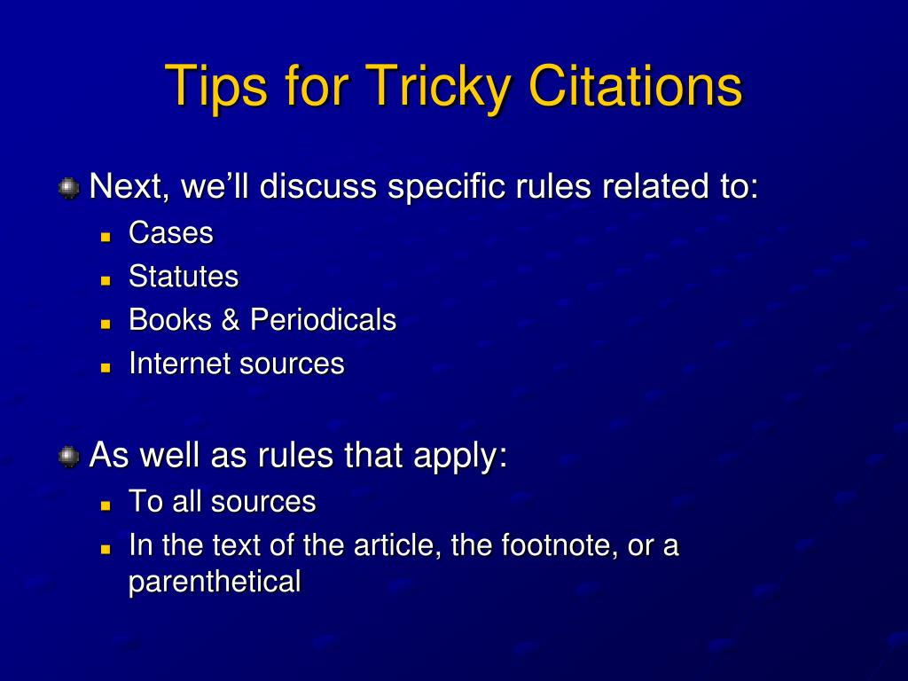 Tips for Tricky Citations