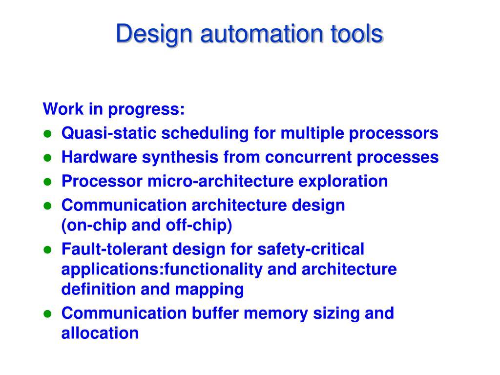 Design automation tools