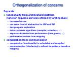 orthogonalization of concerns