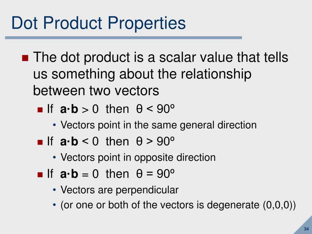 Dot Product Properties
