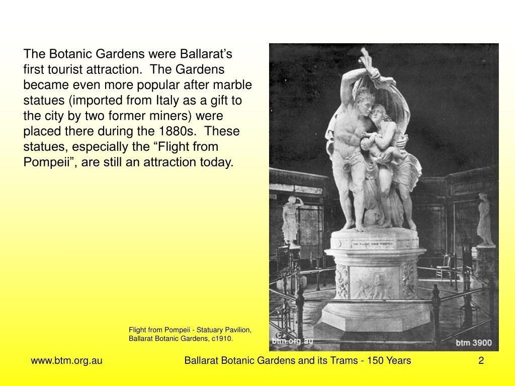 The Botanic Gardens were Ballarat's