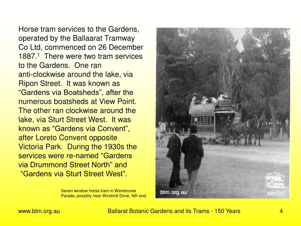 Horse tram services to the Gardens,