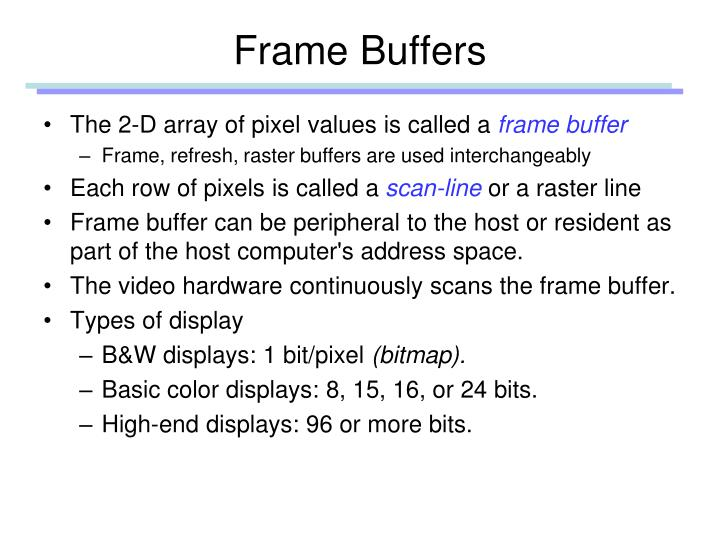Frame Buffers