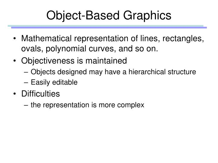 Object-Based Graphics
