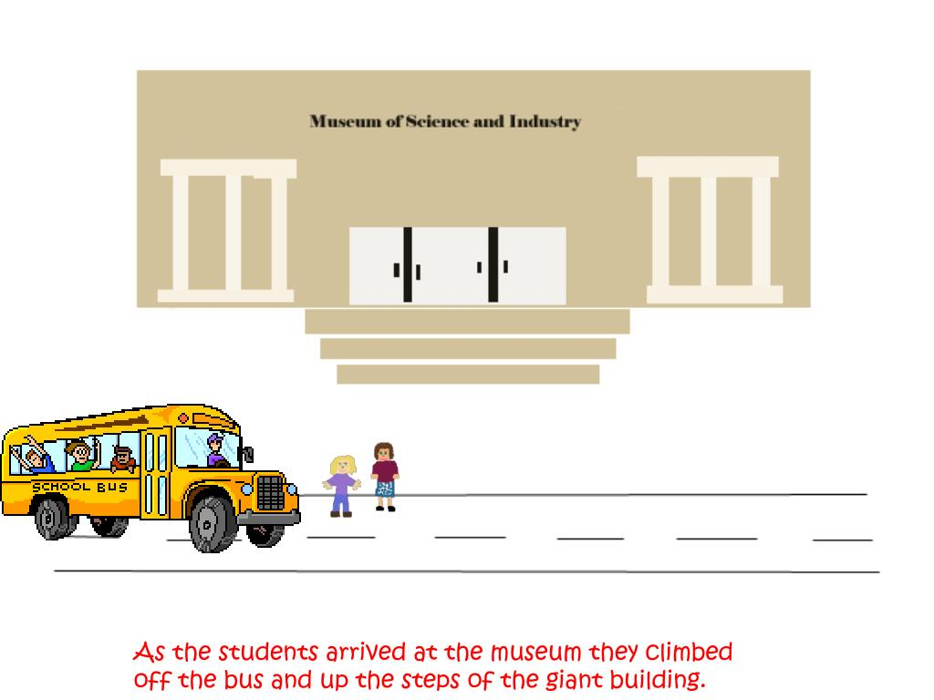 As the students arrived at the museum they climbed off the bus and up the steps of the giant building.