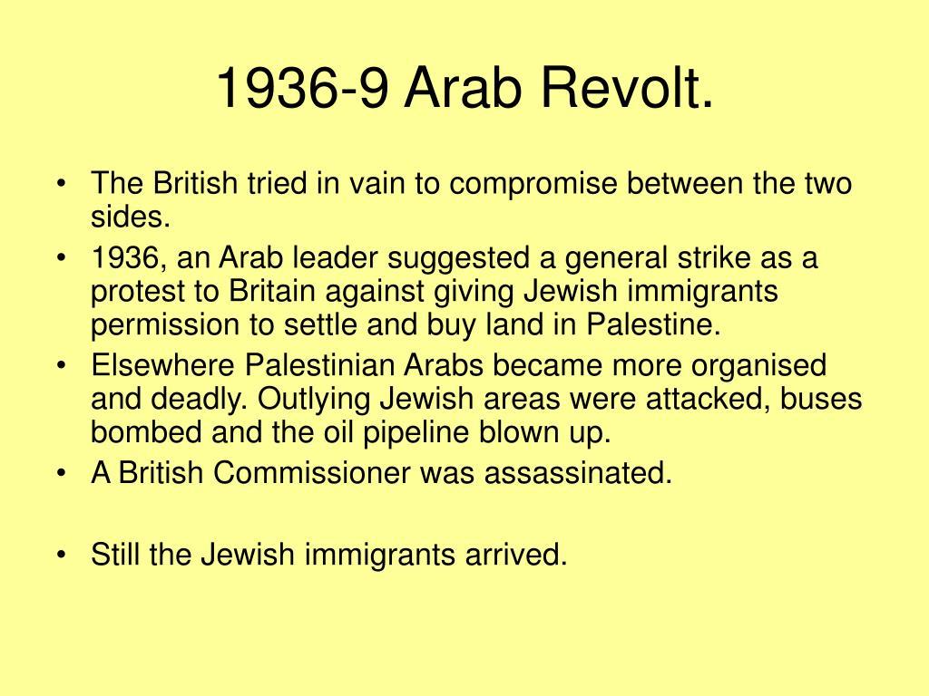 1936-9 Arab Revolt.