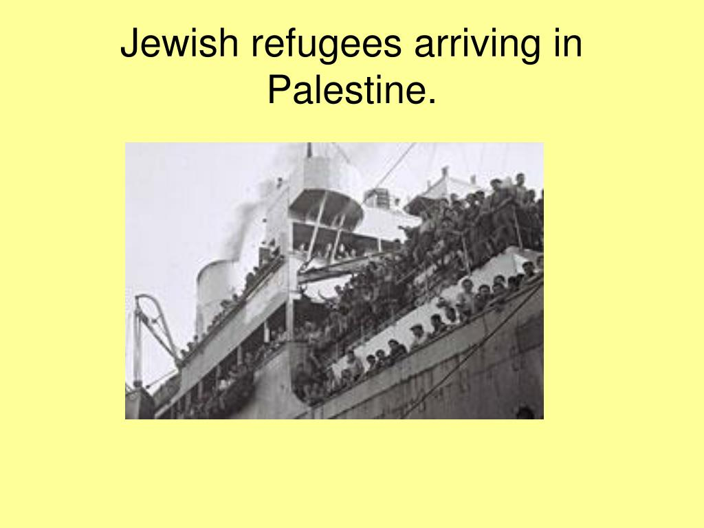 Jewish refugees arriving in Palestine.