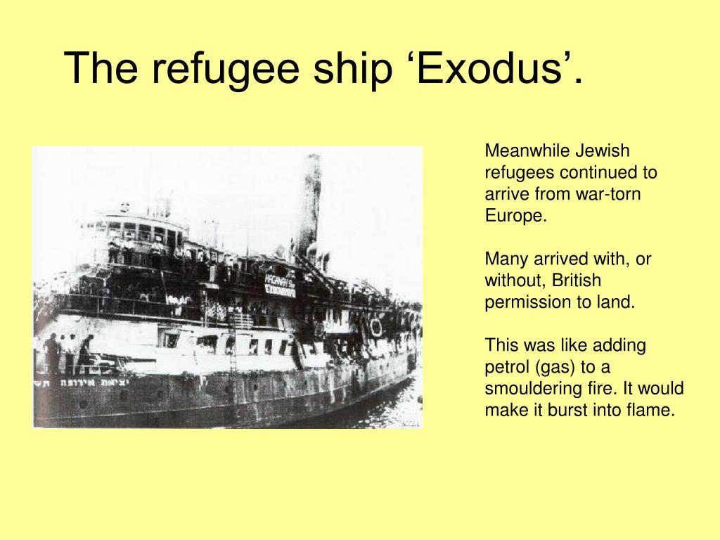 The refugee ship 'Exodus'.