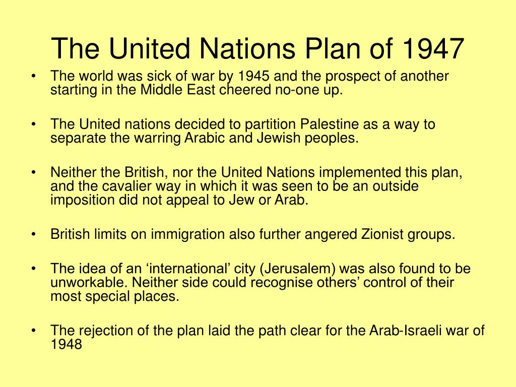 The United Nations Plan of 1947
