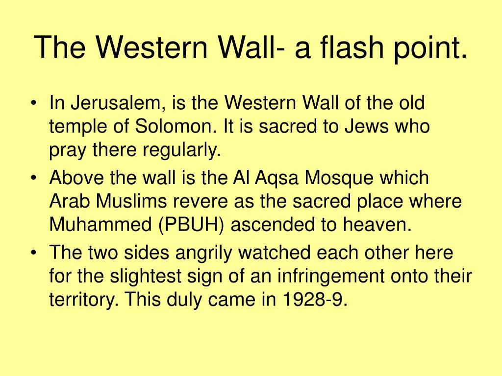 The Western Wall- a flash point.