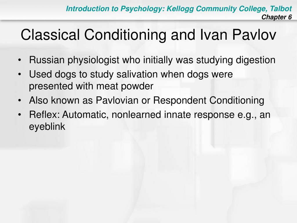 Classical Conditioning and Ivan Pavlov