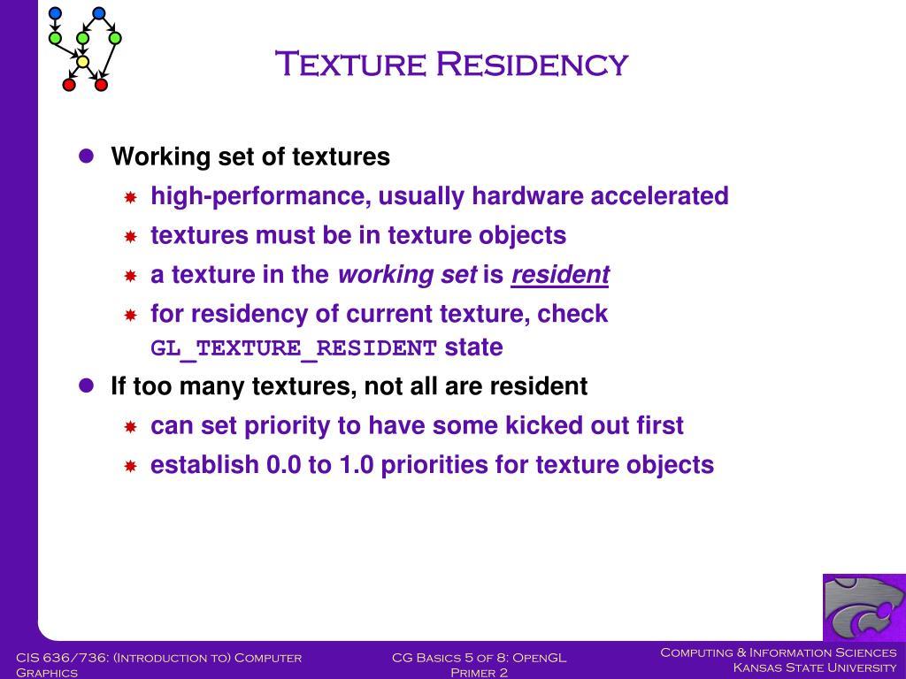 Texture Residency