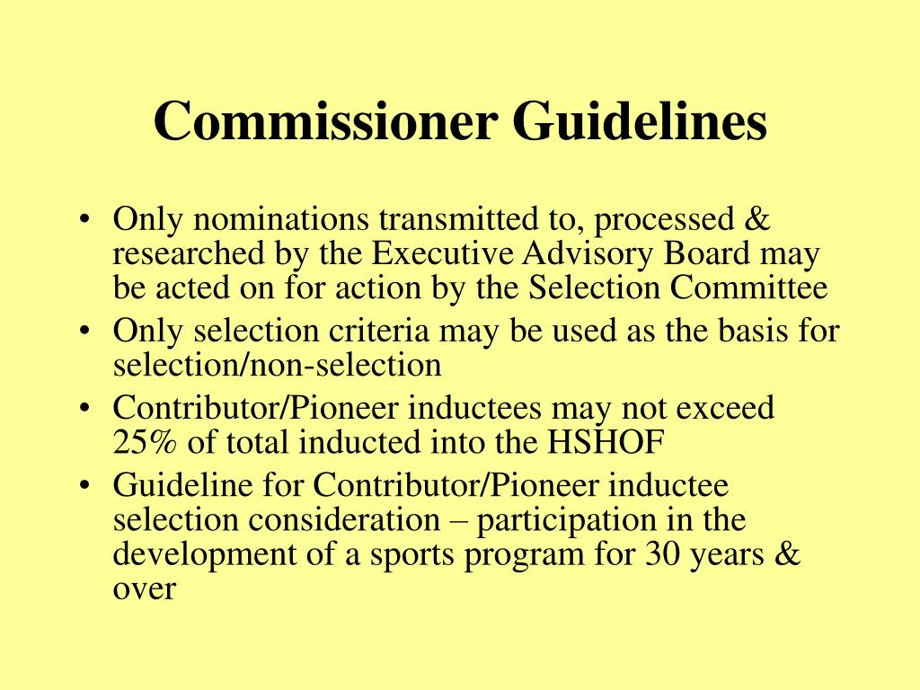 Commissioner Guidelines