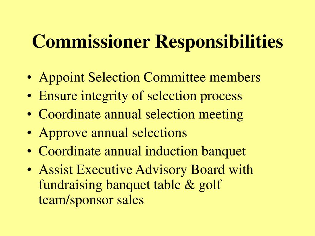 Commissioner Responsibilities