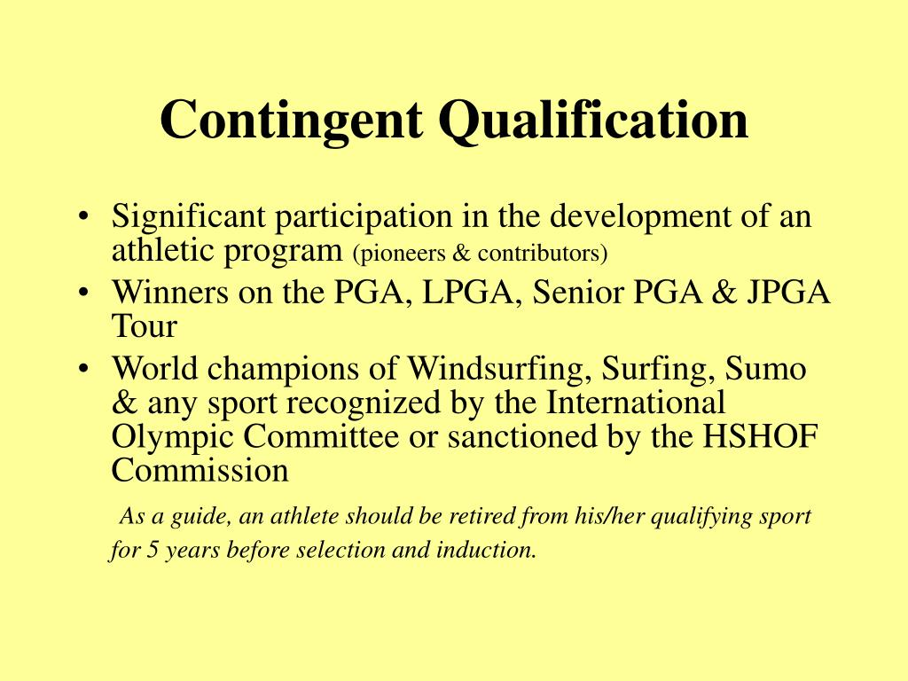 Contingent Qualification