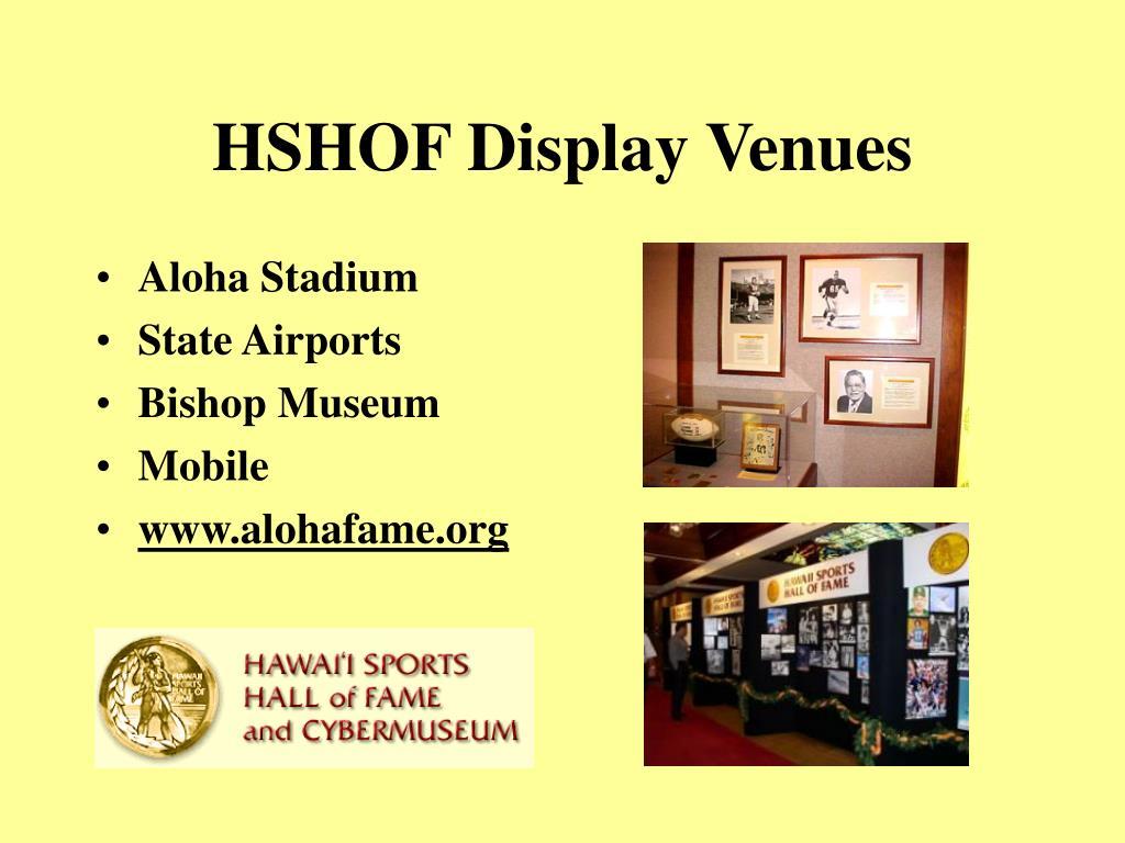 HSHOF Display Venues