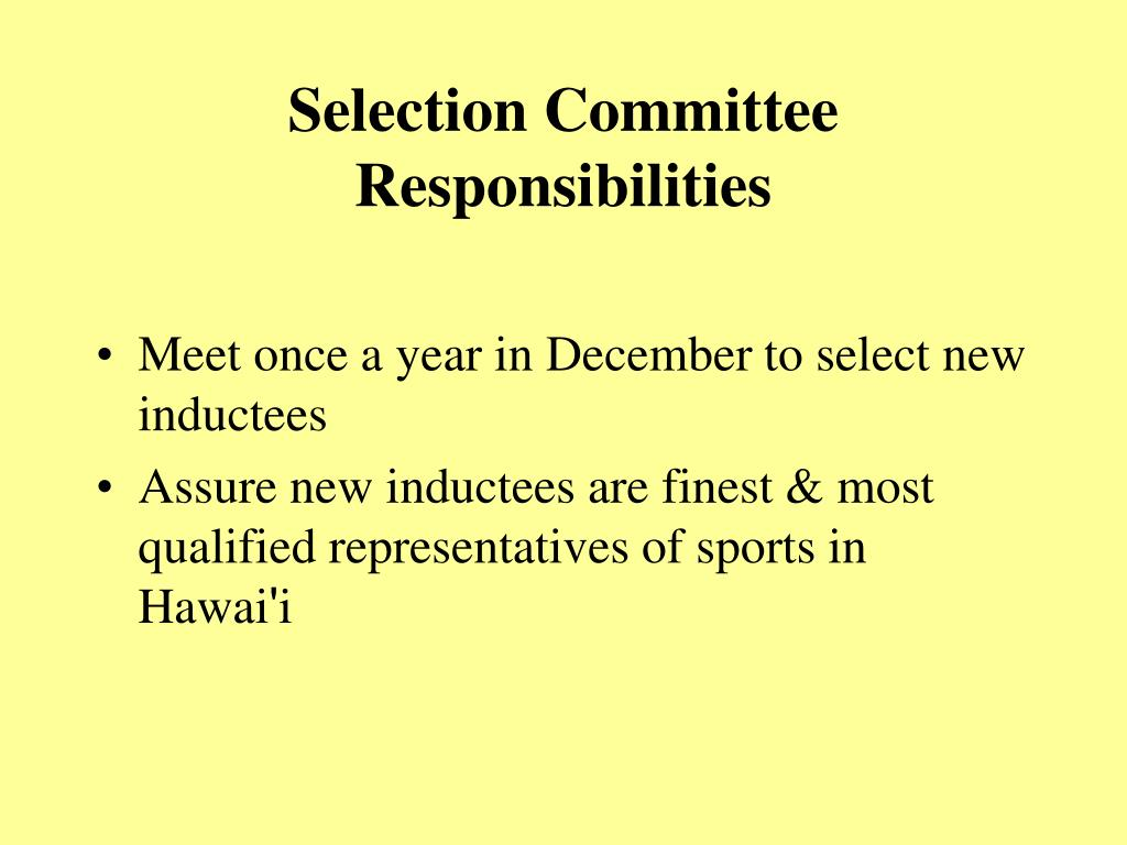 Selection Committee Responsibilities