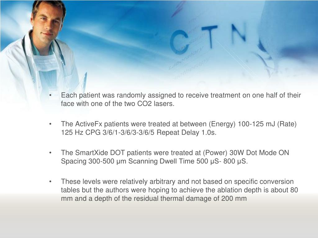 Each patient was randomly assigned to receive treatment on one half of their face with one of the two CO2 lasers.