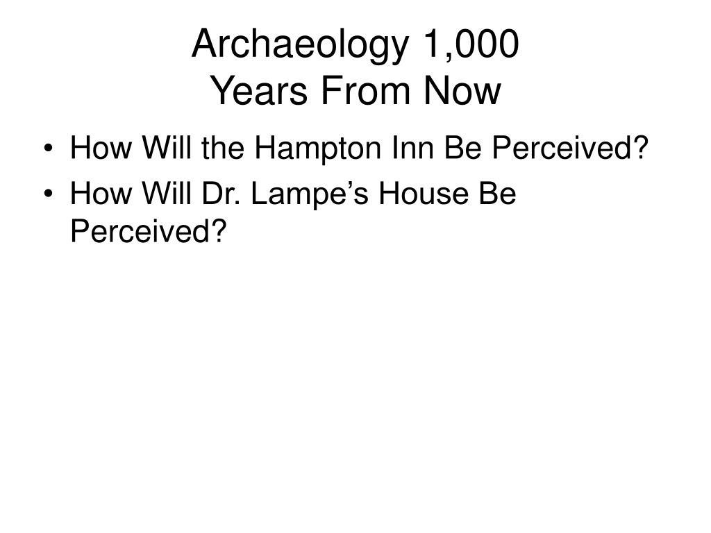 Archaeology 1,000