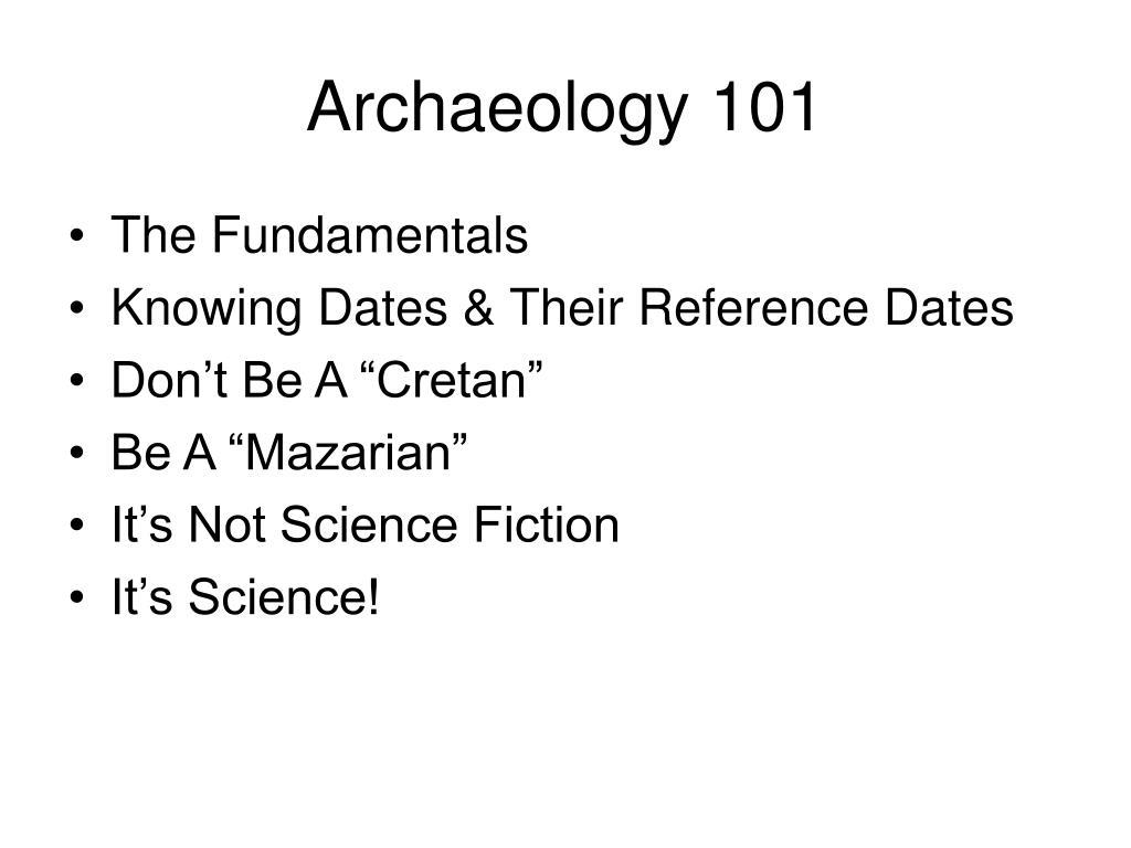 Archaeology 101