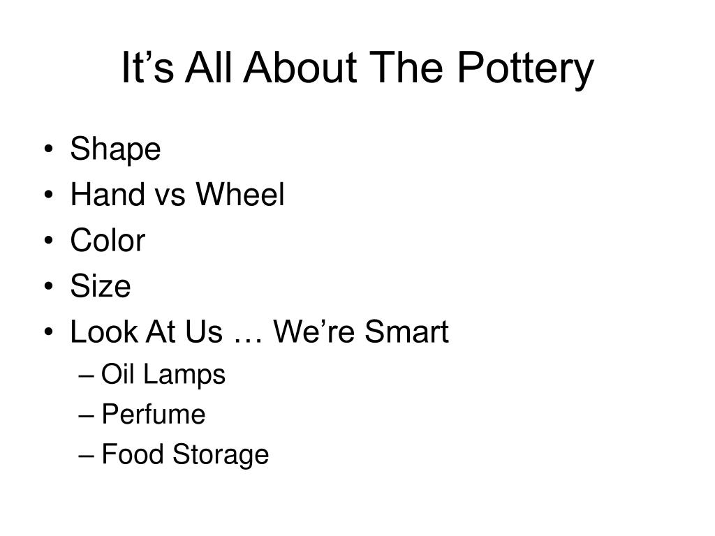 It's All About The Pottery