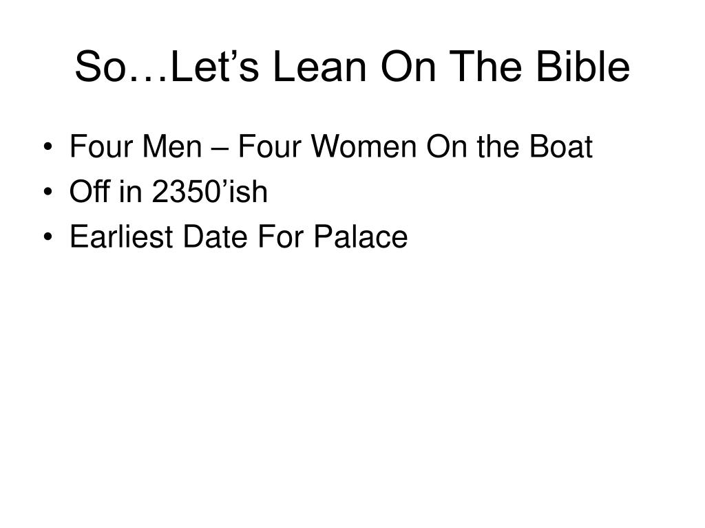 So…Let's Lean On The Bible
