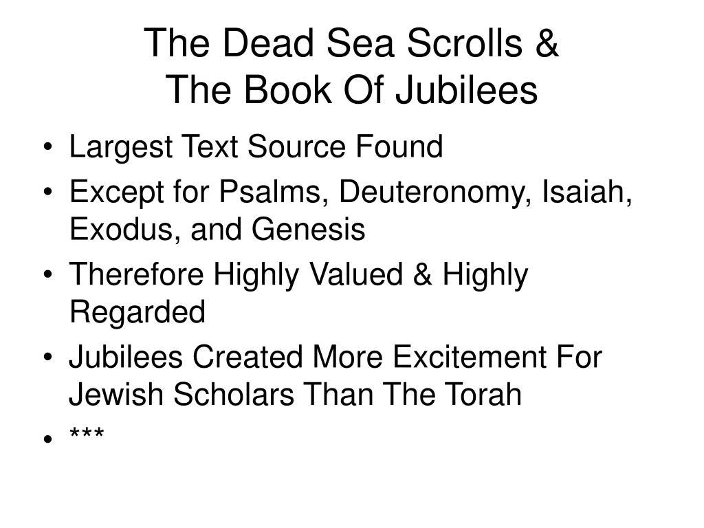 The Dead Sea Scrolls &