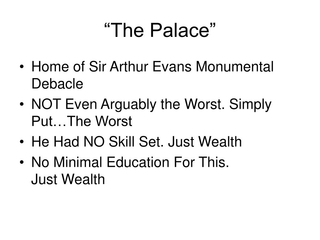 """""""The Palace"""""""
