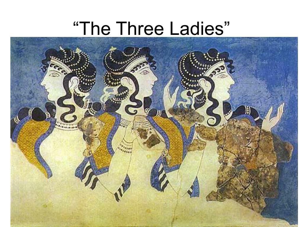 """The Three Ladies"""